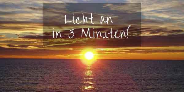 Licht an bei Sonnenuntergang